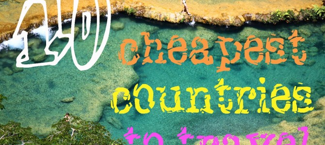 10 cheapest countries to travel